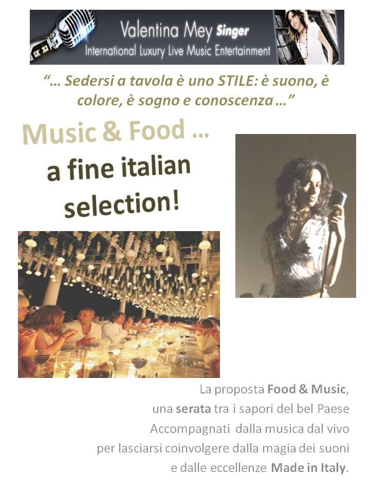 Expo 2015 Italian Singer Entertainment for Expo 2015 Events - Cantante expo 2015 Music & Food: A Fine Italian Selection an italian luxury experience